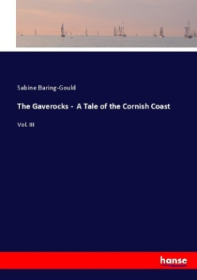 The Gaverocks - A Tale of the Cornish Coast