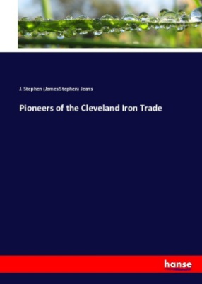 Pioneers of the Cleveland Iron Trade