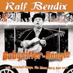 Ralf Bendix - Babysitter-Boogie - 50 große Erfolge