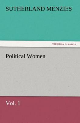 Political Women, Vol. 1