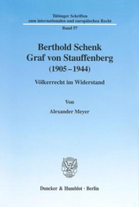 Berthold Schenk Graf von Stauffenberg (1905-1944)