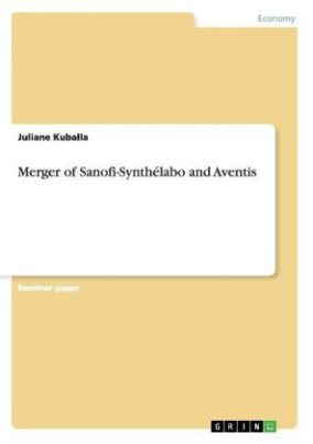 Merger of Sanofi-Synthélabo and Aventis