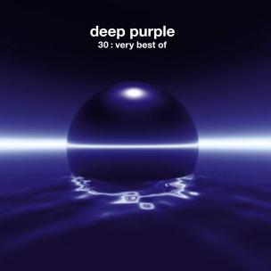 Deep Purple - 30: The Best Of Deep Purple
