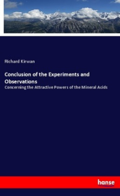 Conclusion of the Experiments and Observations