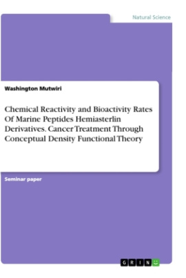 Chemical Reactivity and Bioactivity Rates Of Marine Peptides Hemiasterlin Derivatives. Cancer Treatment Through Conceptual Density Functional Theory
