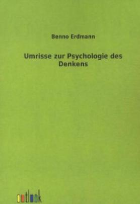 Umrisse zur Psychologie des Denkens