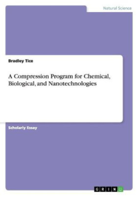 A Compression Program for Chemical, Biological, and Nanotechnologies