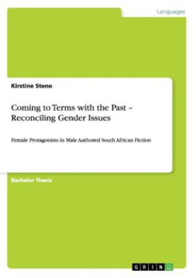 Coming to Terms with the Past - Reconciling Gender Issues