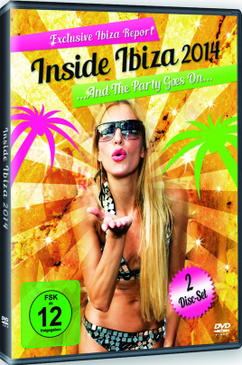 Inside Ibiza 2014 - The Party Goes On