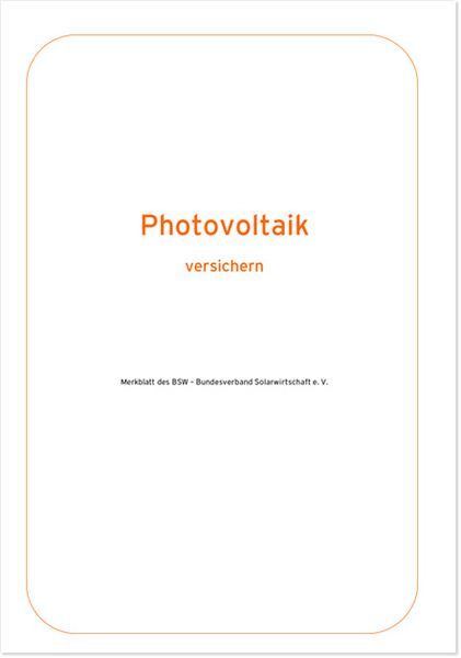 Merkblatt Photovoltaik versichern, 1. Auflage