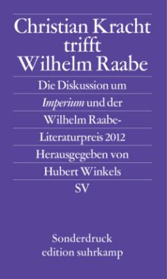 Christian Kracht trifft Wilhelm Raabe