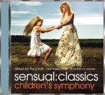Sensual Classics - Children's Symphony
