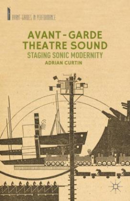 Avant-Garde Theatre Sound