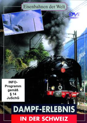 Dampf-Erlebnis in der Schweiz