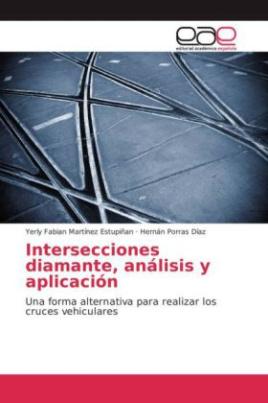 Intersecciones diamante, análisis y aplicación