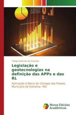 Legislação e geotecnologias na definição das APPs e das RL