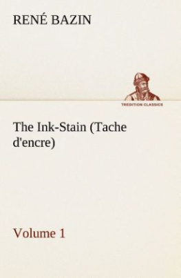 The Ink-Stain (Tache d'encre)   Volume 1