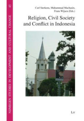 Religion, Civil Society and Conflict in Indonesia