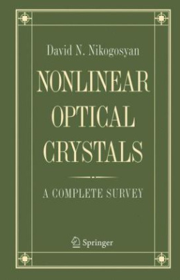 Nonlinear Optical Crystals: A Complete Survey