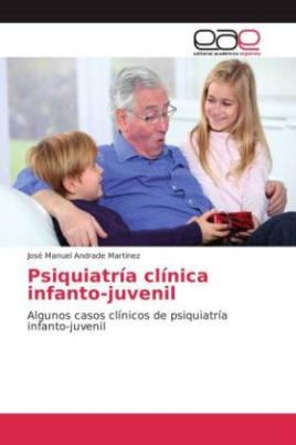 Psiquiatría clínica infanto-juvenil