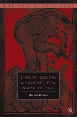 Cannibalism in High Medieval English Literature