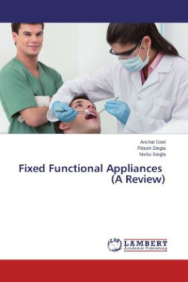 Fixed Functional Appliances (A Review)