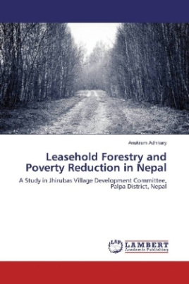 Leasehold Forestry and Poverty Reduction in Nepal