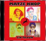 Matze Knop - Ein Traum
