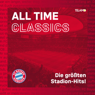 All Time Classics FC Bayern Hits