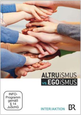 Altruismus vs. Egoismus, 1 DVD