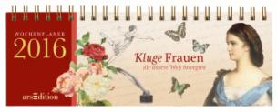Kluge Frauen, Tischkalender 2016