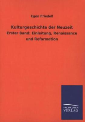 Kulturgeschichte der Neuzeit. Bd.1