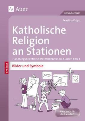 Katholische Religion an Stationen Bilder & Symbole
