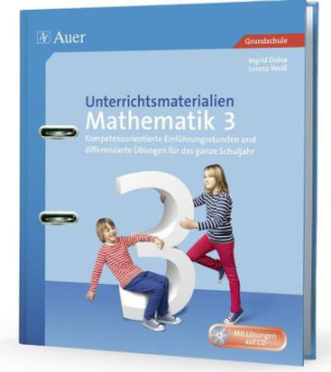 Unterrichtsmaterialien Mathematik 3. Klasse, m. CD-ROM