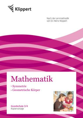 Mathematik: Symmetrie, Geometrische Körper