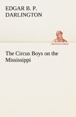 The Circus Boys on the Mississippi : or, Afloat with the Big Show on the Big River