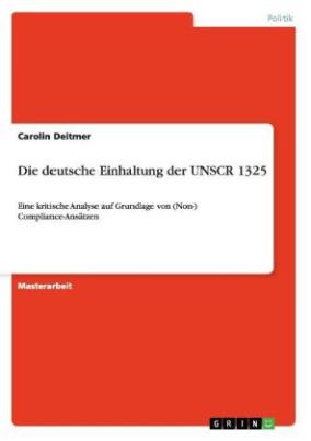 Die deutsche Einhaltung der UNSCR 1325