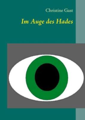 Im Auge des Hades