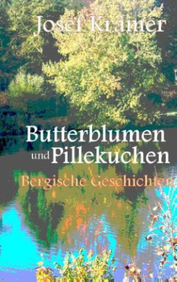 Butterblumen und Pillekuchen