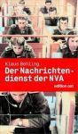 Der Nachrichtendienst der NVA