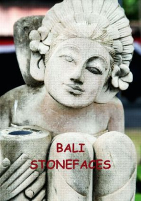Bali Stonesfaces (Posterbuch DIN A4 hoch)