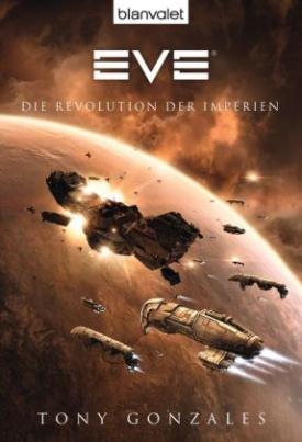 EVE - Die Revolution der Imperien