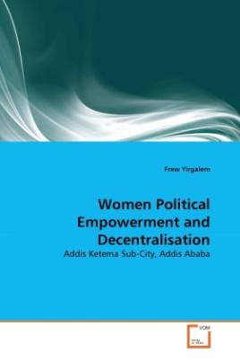 Women Political Empowerment and Decentralisation
