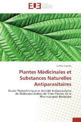 Plantes Médicinales et Substances Naturelles Antiparasitaires