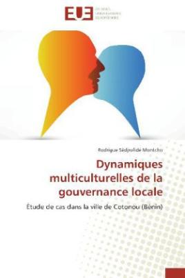 Dynamiques multiculturelles de la gouvernance locale