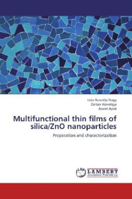 Multifunctional thin films of silica/ZnO nanoparticles