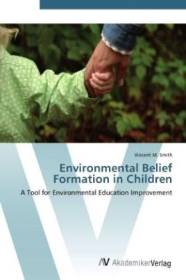 Environmental Belief Formation in Children