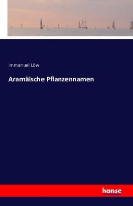 Aramäische Pflanzennamen
