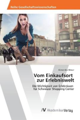 Vom Einkaufsort zur Erlebniswelt