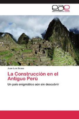 La Construcción en el Antiguo Perú